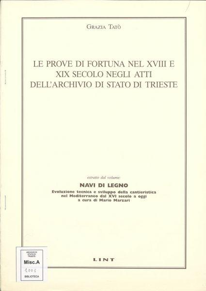 Le Prove Di Fortuna Nel 18. E 19. Secolo Negli Atti Dell'Archivio Di Stato Di Trieste