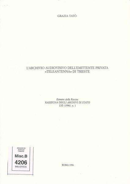 """L'archivio Audiovisivo Dell'emittente Privata """"Teleantenna"""" Di Trieste"""
