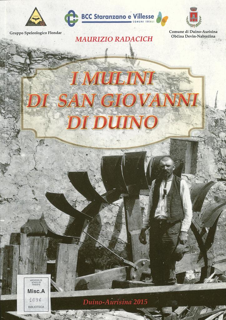 I Mulini Di San Giovanni Di Duino