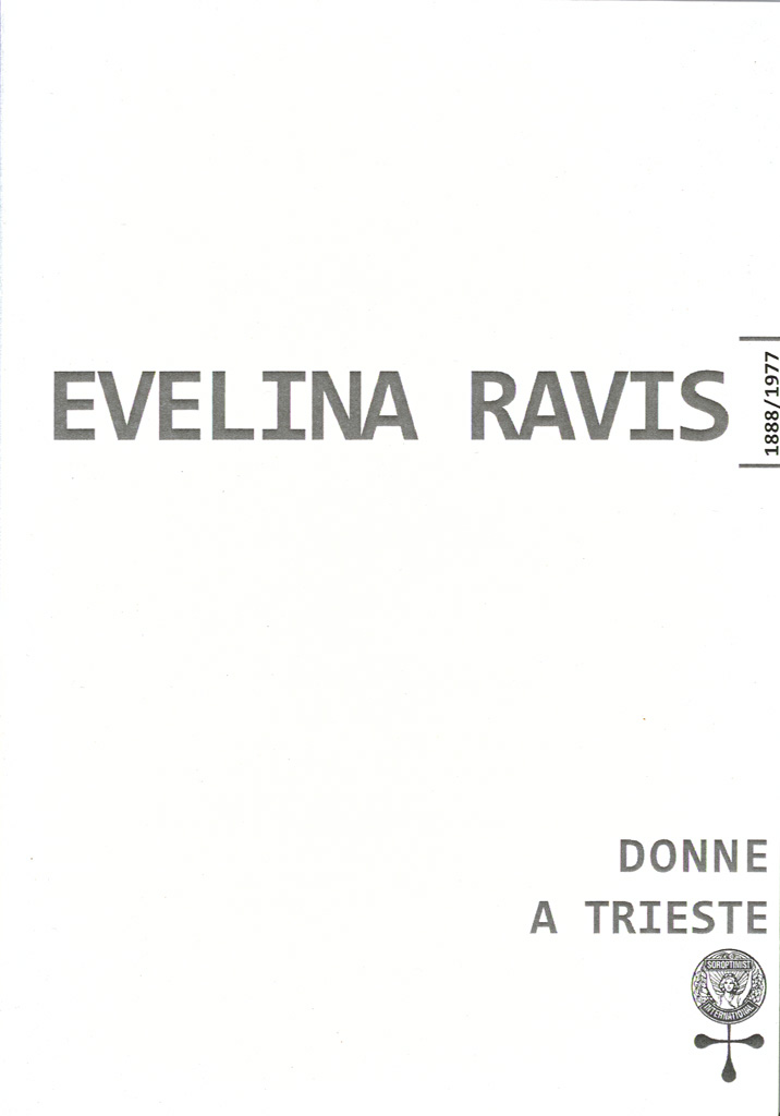 Evelina Ravis : Prima Donna Medico A Trieste