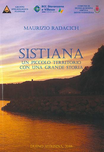 Sistiana : Un Piccolo Territorio Con Una Grande Storia